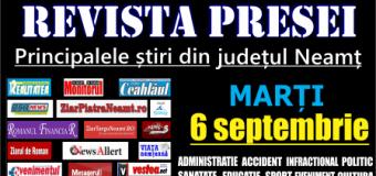 Revista presei – 6 09 2016 Principalele știri din Neamț