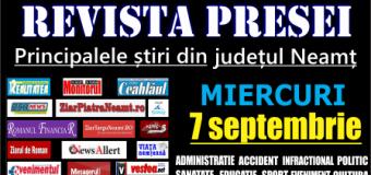 Revista presei – 7 09 2016 Principalele știri din Neamț