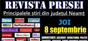 Revista presei – 8 09 2016 Principalele știri din Neamț