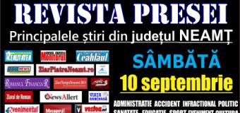 Revista presei – 10 09 2016 Principalele știri din Neamț