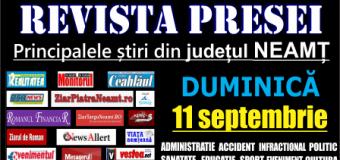 Revista presei – 11 09 2016 Principalele știri din Neamț