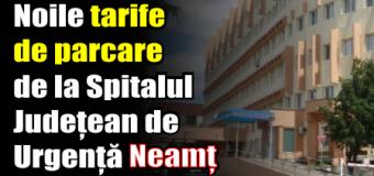Noile tarife de parcare de la Spitalul Județean de Urgență Piatra-Neamț