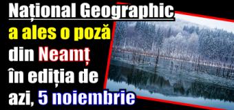 Național Geographic a ales o poză din Neamț în ediția de azi, 5 noiembrie 2016