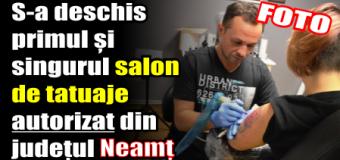 S-a deschis primul și singurul salon de tatuaje autorizat din județul Neamț