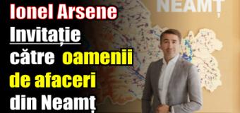 Ionel Arsene – Invitație către oamenii de afaceri din Neamț