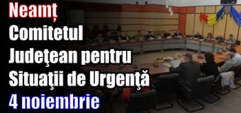 Neamț – Comitetul Judeţean pentru Situaţii de Urgenţă – 4 noiembrie
