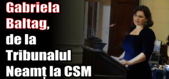 Gabriela Baltag, de la Tribunalul Neamț la CSM