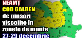 NEAMȚ – COD GALBEN de ninsori viscolite în zonele de munte – 27-29 decembrie