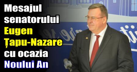 Mesajul senatorului Eugen Țapu-Nazare cu ocazia Noului An