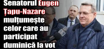 Senatorul Eugen Țapu-Nazare mulțumește celor care au participat, duminică, la vot