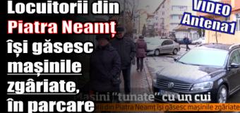 Locuitorii din Piatra Neamț își găsesc mașinile zgâriate, în parcare