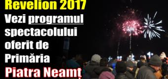 Revelion 2017. Vezi programul spectacolului oferit de Primăria Piatra Neamț