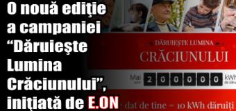 """O nouă ediţie a campaniei """"Dăruieşte Lumina Crăciunului"""", iniţiată de E.ON"""