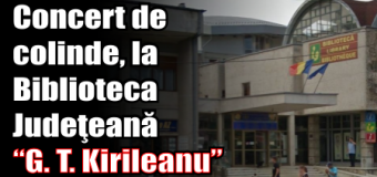 """Concert de colinde, la Biblioteca Judeţeană """"G. T. Kirileanu"""""""