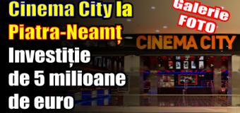 Cinema City la Piatra-Neamț – investiție de 5 milioane de euro