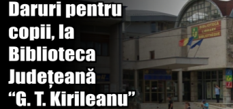 """Daruri pentru copii, la Biblioteca Județeană """"G. T. Kirileanu"""" Neamț"""