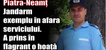 Piatra-Neamț – Jandarm exemplu în afara serviciului. A prins în flagrant o hoață