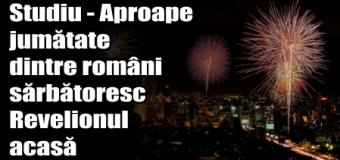 Studiu – Aproape jumătate dintre români sărbătoresc Revelionul acasă