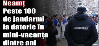Neamț – Peste 100 de jandarmi la datorie în mini-vacanţa dintre ani