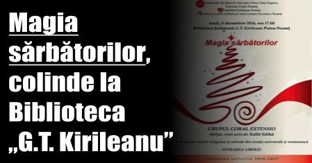 """Magia sărbătorilor – colinde la Biblioteca Județeană """"G.T. Kirileanu"""""""