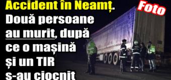 Accident în Neamț. Două persoane au murit, după ce o mașină și un TIR s-au ciocnit
