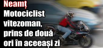IPJ Neamț – Motociclist vitezoman, prins de două ori în aceeași zi cu viteza de peste 100 km/h