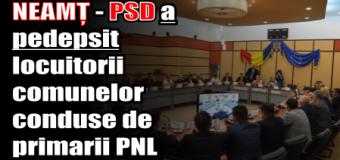 NEAMȚ – PSD a pedepsit locuitorii comunelor conduse de primarii PNL