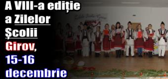 A VIII-a ediție a Zilelor Școlii – Girov, 15-16 decembrie 2016