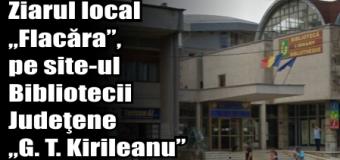 """Ziarul local """"Flacăra"""", pe site-ul Bibliotecii Judeţene """"G. T. Kirileanu"""""""