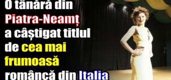 O tânără din Piatra-Neamț a câștigat titlul de cea mai frumoasă româncă din Italia