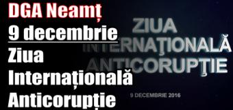 DGA Neamț – 9 DECEMBRIE – Ziua Internațională Anticorupție