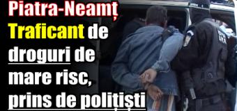 IPJ NEAMȚ – Traficant de droguri de mare risc, prins de polițiști