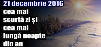 21 decembrie 2016 – cea mai scurtă zi și cea mai lungă noapte din an