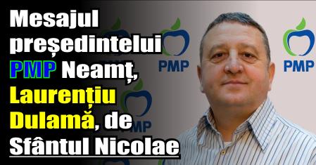Mesajul președintelui PMP Neamț, Laurențiu Dulamă, de Sfântul Nicolae