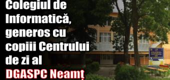 Colegiul de Informatică, generos cu copiii Centrului de zi al DGASPC Neamț