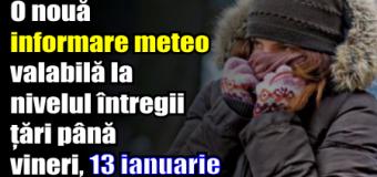 O nouă informare meteo valabilă la nivelul întregii țări până vineri, 13 ianuarie