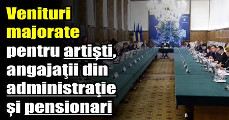 Venituri majorate pentru artiști, angajaţii din administraţie și pensionari
