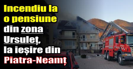 Incendiu la o pensiune din zona Ursuleț (la ieșire din Piatra-Neamț)