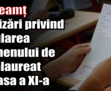 ISJ Neamț – Precizări privind simularea examenului de bacalaureat la clasa a XI-a