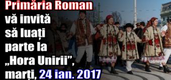 """Primăria Roman vă invită să luați parte la ,,Hora Unirii"""", marți (24 ianuarie 2017)"""