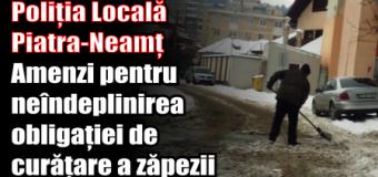 Poliția Locală Piatra-Neamț – Amenzi pentru neîndeplinirea obligației de curățare a zăpezii