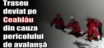 Traseu deviat pe Ceahlău din cauza pericolului de avalanșă