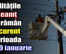 Localitățile din Neamț care rămân fără curent în perioada 23 – 29 ianuarie