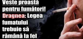 Veste proastă pentru fumători – Dragnea: Legea fumatului trebuie să rămână la fel