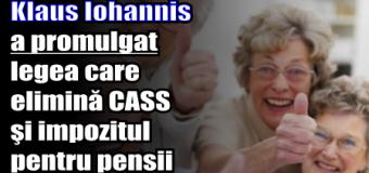 Klaus Iohannis a promulgat legea care elimină CASS şi impozitul pentru pensii