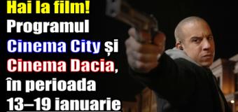 Hai la film! Programul Cinema City și Cinema Dacia, în perioada 13 – 19 ianuarie