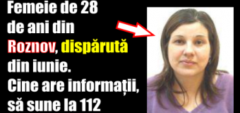 Femeie de 28 de ani din Roznov, dispărută din iunie. Cine are informații, să sune la 112