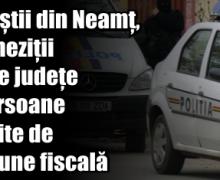 Polițiștii din Neamț, percheziții în alte județe la persoane bănuite de evaziune fiscală