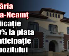 Primăria Piatra-Neamț – bonificație de 10% la plata cu anticipație a impozitului