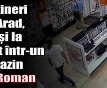 Doi tineri din Arad, prinși la furat într-un magazin din Roman